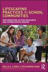 Lifescaping Practices in School Communities